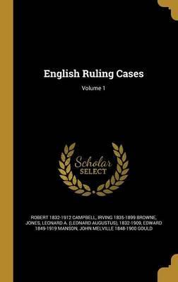 English Ruling Cases; Volume 1