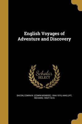 English Voyages of Adventure and Discovery