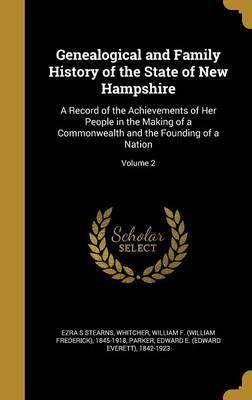 Genealogical and Family History of the State of New Hampshire