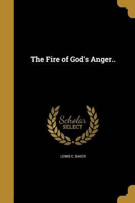 The Fire of God's Anger..