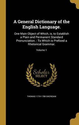A General Dictionary of the English Language.