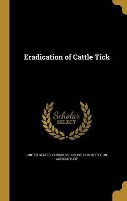 Eradication of Cattle Tick