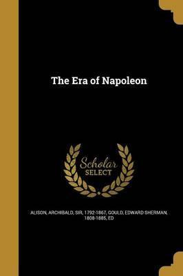 The Era of Napoleon
