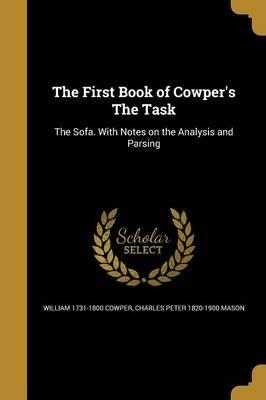 The First Book of Cowper's the Task