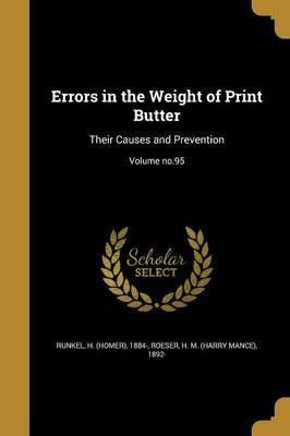 Errors in the Weight of Print Butter
