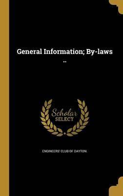 General Information; By-Laws ..