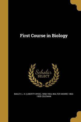 First Course in Biology