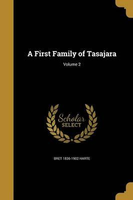 A First Family of Tasajara; Volume 2