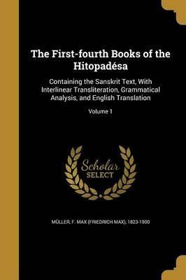 The First-Fourth Books of the Hitopadesa