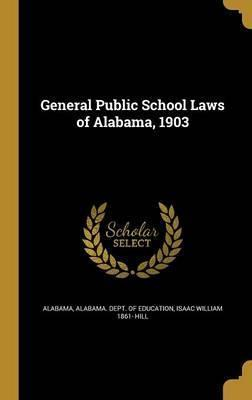 General Public School Laws of Alabama, 1903
