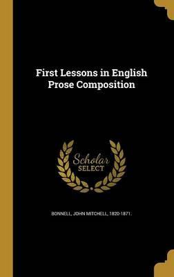 First Lessons in English Prose Composition