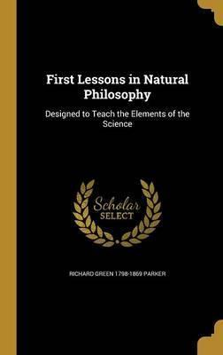 First Lessons in Natural Philosophy