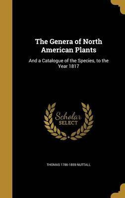 The Genera of North American Plants