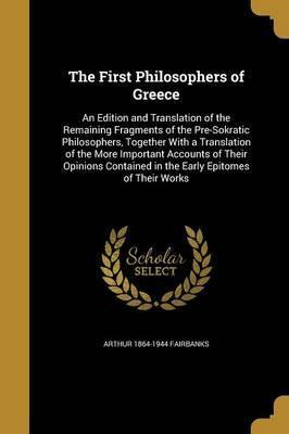 The First Philosophers of Greece
