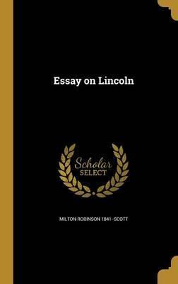 Essay on Lincoln