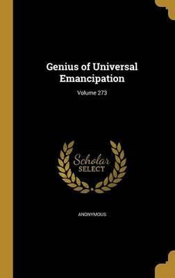 Genius of Universal Emancipation; Volume 273