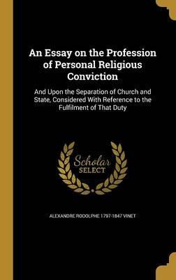 An Essay on the Profession of Personal Religious Conviction