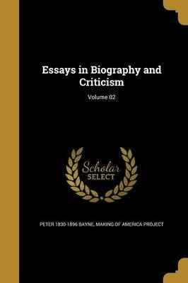Essays in Biography and Criticism; Volume 02