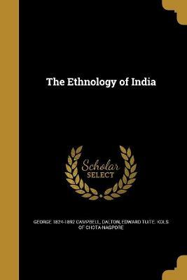 The Ethnology of India
