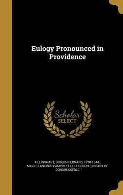 Eulogy Pronounced in Providence