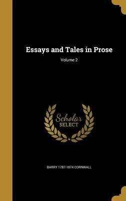 Essays and Tales in Prose; Volume 2