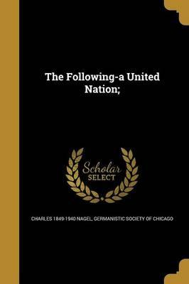 The Following-A United Nation;