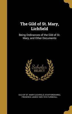 The Gild of St. Mary, Lichfield