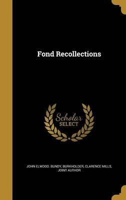 Fond Recollections
