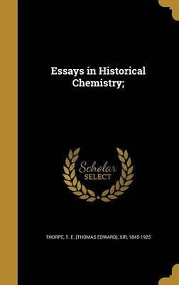 Essays in Historical Chemistry;