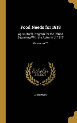 Food Needs for 1918