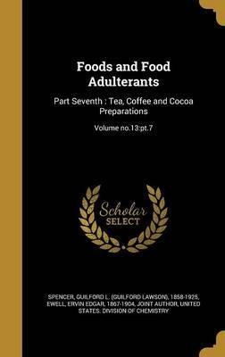 Foods and Food Adulterants