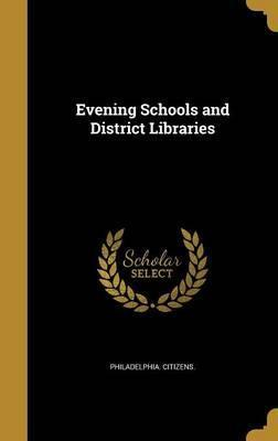 Evening Schools and District Libraries
