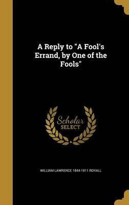 A Reply to a Fool's Errand, by One of the Fools