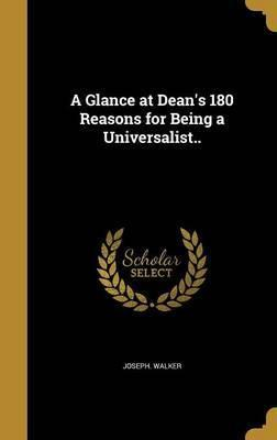 A Glance at Dean's 180 Reasons for Being a Universalist..