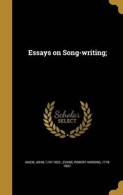 Essays on Song-Writing;