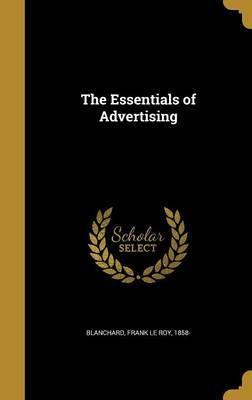 The Essentials of Advertising