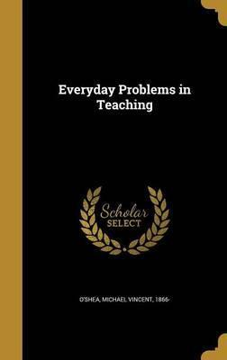 Everyday Problems in Teaching