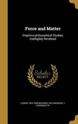 Force and Matter