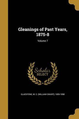Gleanings of Past Years, 1875-8; Volume 7
