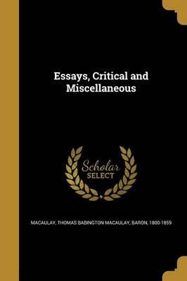 Essays, Critical and Miscellaneous