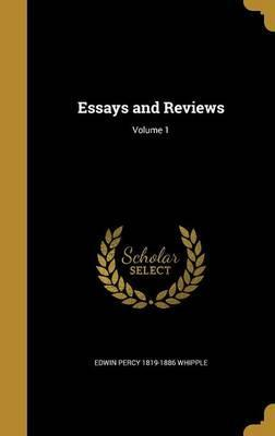 Essays and Reviews; Volume 1