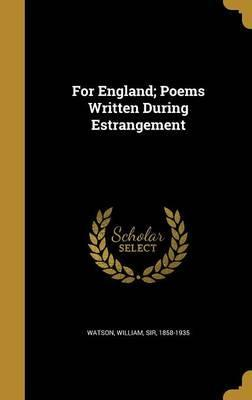 For England; Poems Written During Estrangement