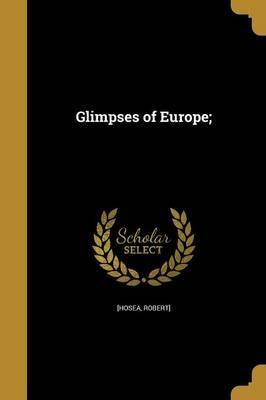 Glimpses of Europe;