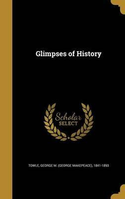 Glimpses of History