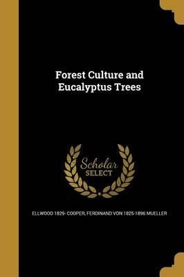 Forest Culture and Eucalyptus Trees