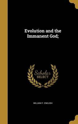 Evolution and the Immanent God;