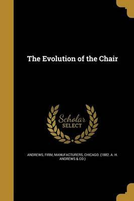 The Evolution of the Chair