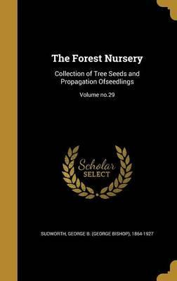 The Forest Nursery