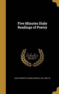 Five Minutes Dialy Readings of Poetry