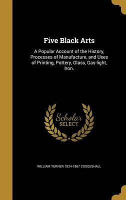 Five Black Arts